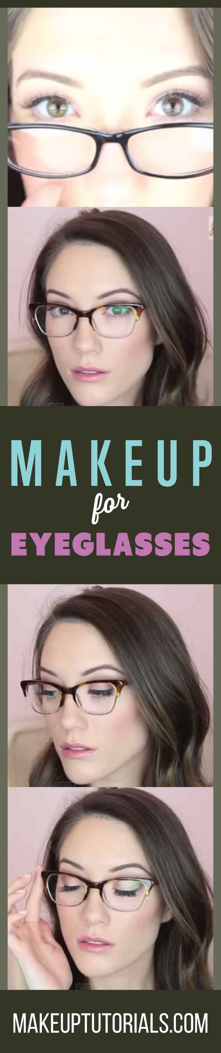 How To Do Makeup For Eyeglasses | East Makeup Tutorials For Glasses Wearing Gals By Makeup Tutorials.