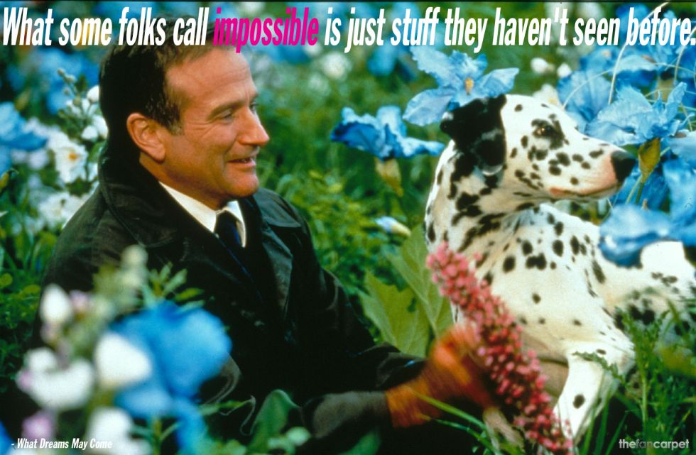 10 Of Robin Williams S Most Touching Memorable Movie Lines Robin Williams Movies Robin Williams What Dreams May Come