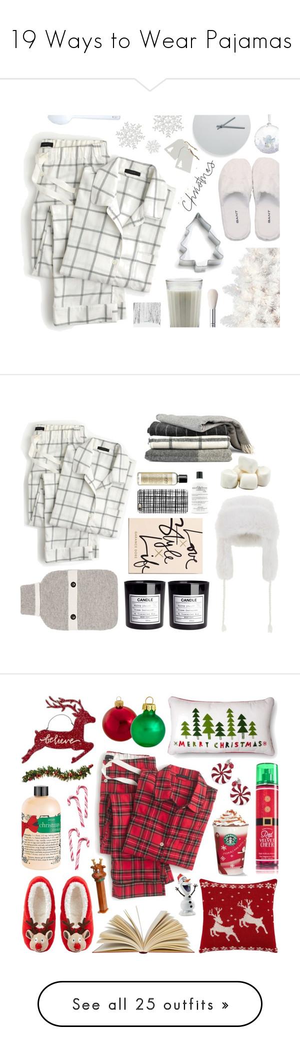 """19 Ways to Wear Pajamas"" by polyvore-editorial ❤ liked on Polyvore featuring pajamas, waystowear, J.Crew, GANT, Ann Clark, Swarovski, Menu, Workshop, H&M and Jack Wills"