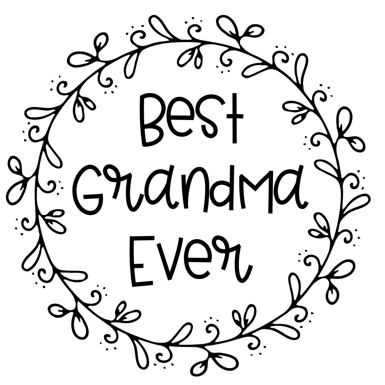 Svg Best Grandma Ever Digital Svg File Gift For Mom Mother S Day M Wildflowerloft Diy Blankboards Signblanks Makeyour Best Mom Mom Etsy Gifts For Mom