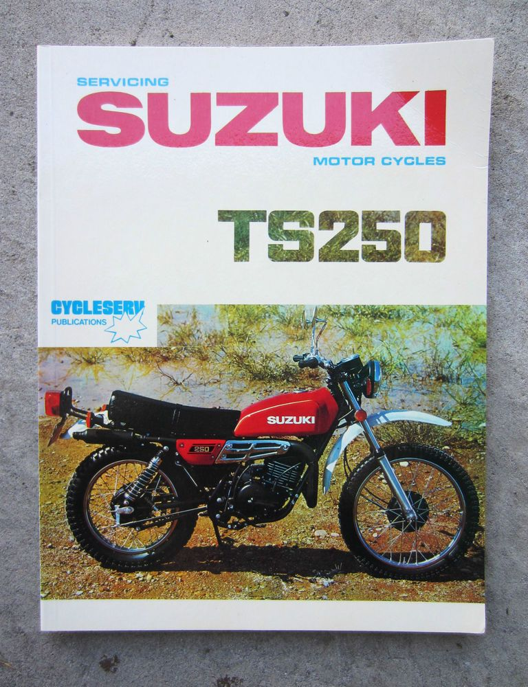 suzuki ts250 1979 motorcycle service repair owners workshop manual rh pinterest co uk Suzuki Motorcycles Parts Batteries Suzuki Motorcycle Parts Catalog