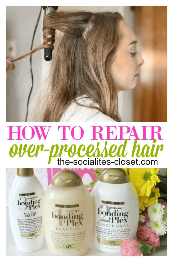 Condition And Repair Over Processed Hair With These Tips The
