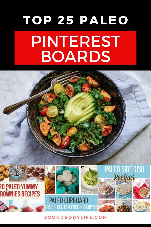 Top 25 Paleo Pinterest Boards Soundbodylife Healthy Snacks Easy Healthy Snacks Recipes Paleo Diet Desserts