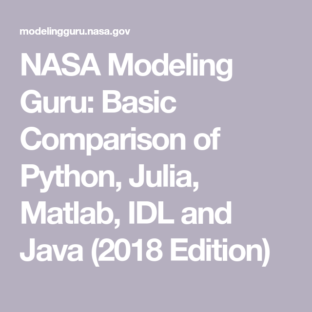 NASA Modeling Guru: Basic Comparison of Python, Julia, Matlab, IDL
