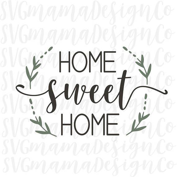 Home Sweet SVG PNG DXF Instant Download Multi Layered