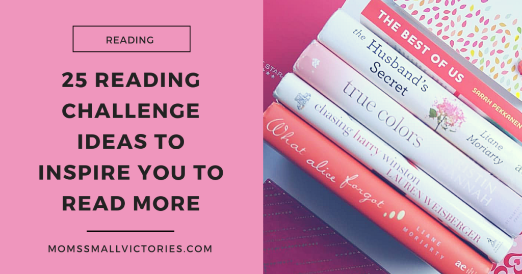25 Reading Challenge Ideas To Inspire You to Read More +