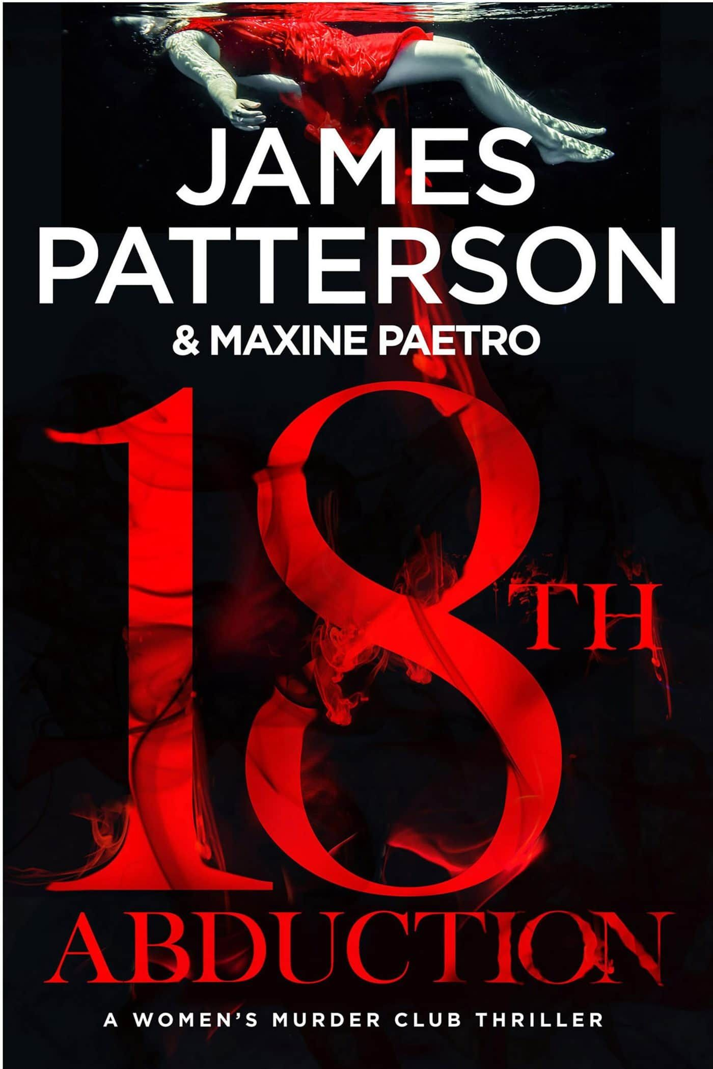James Patterson Maxine Paetro The 18th Abduction Awordfromjojo Thriller Mystery Jamespatterson Maxine James Patterson James Patterson Books Patterson