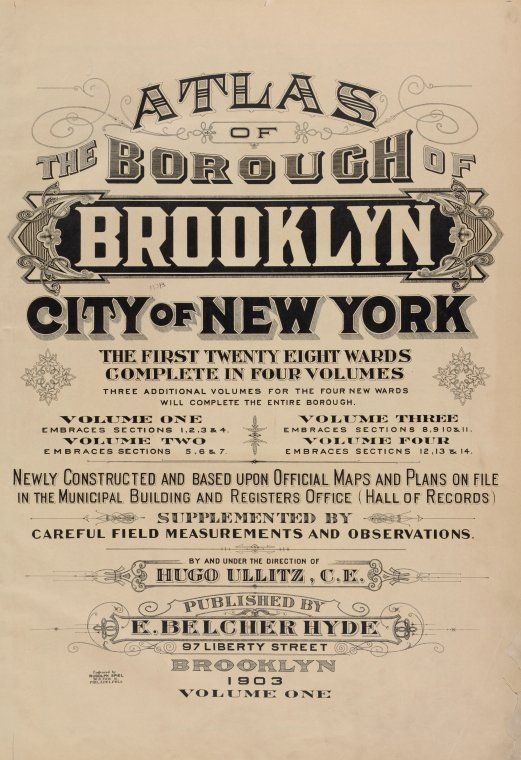 Atlas of the borough of Brooklyn, city of New York. The first Twenty Eight Wards complete in Four Volumes. Three additio... (1903)