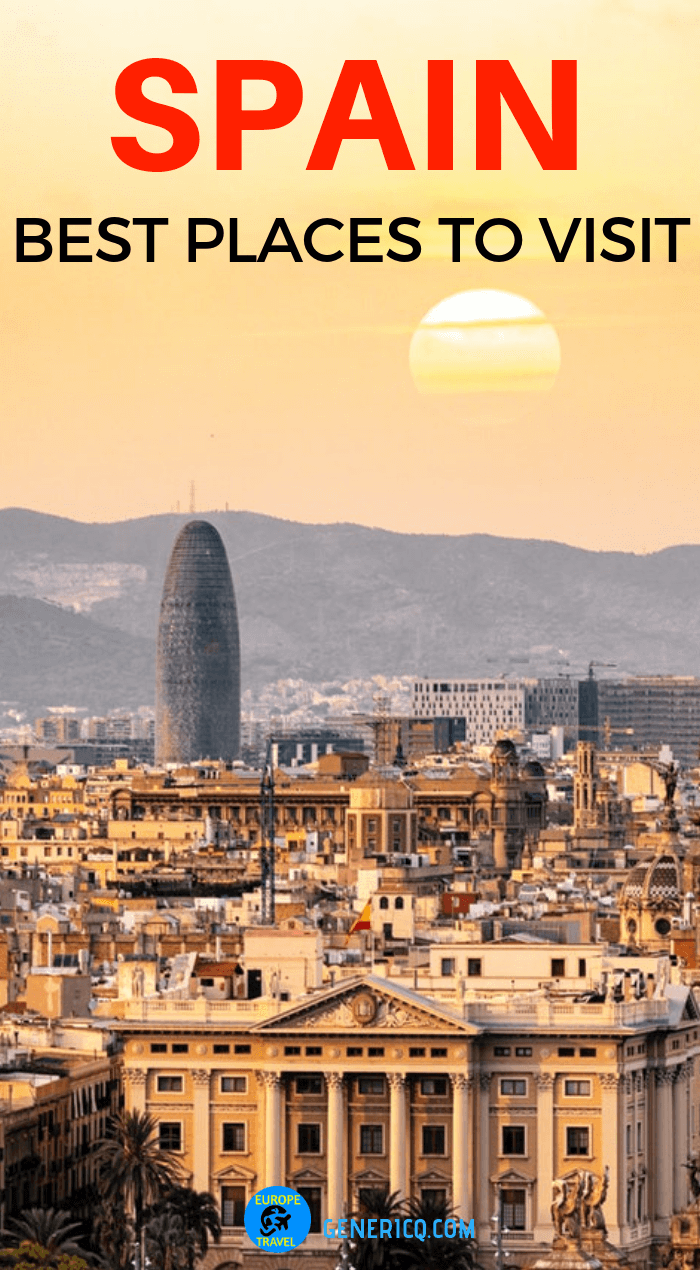 10 Best Places To Visit In Spain Europe Travel Cool Places To Visit Europe Travel Places To Visit
