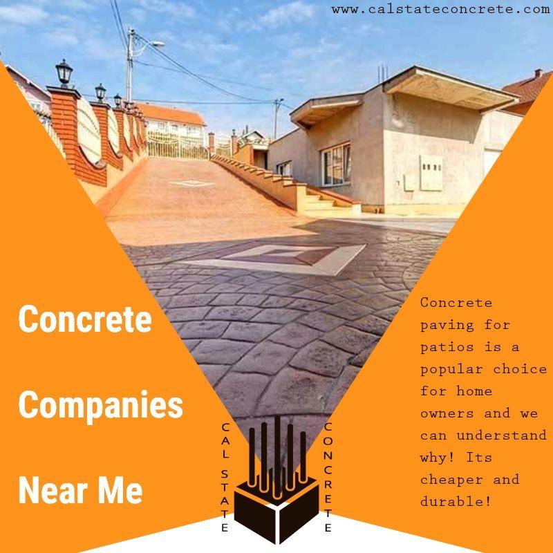 Patio Installation Companies Near Me: Concrete Companies Near Me The Cal State Concrete Provides