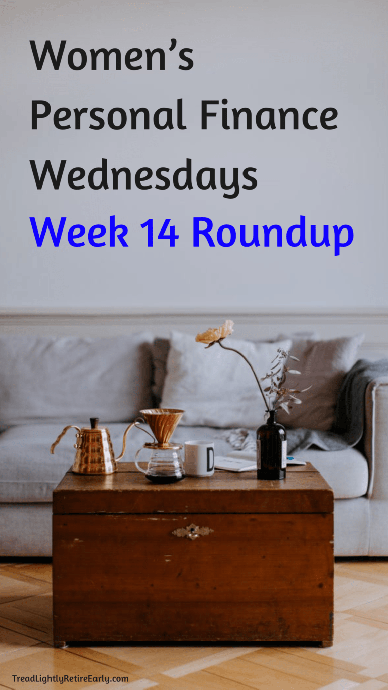 Women S Personal Finance Wednesdays Week 14 Roundup Personal Finance Finance Finance Plan