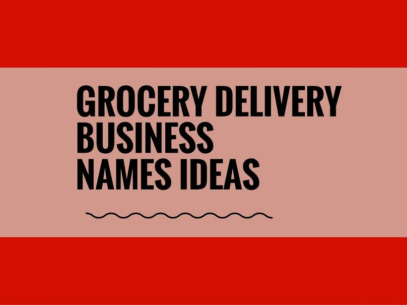 462 Best Grocery Delivery Business Name Ideas Video