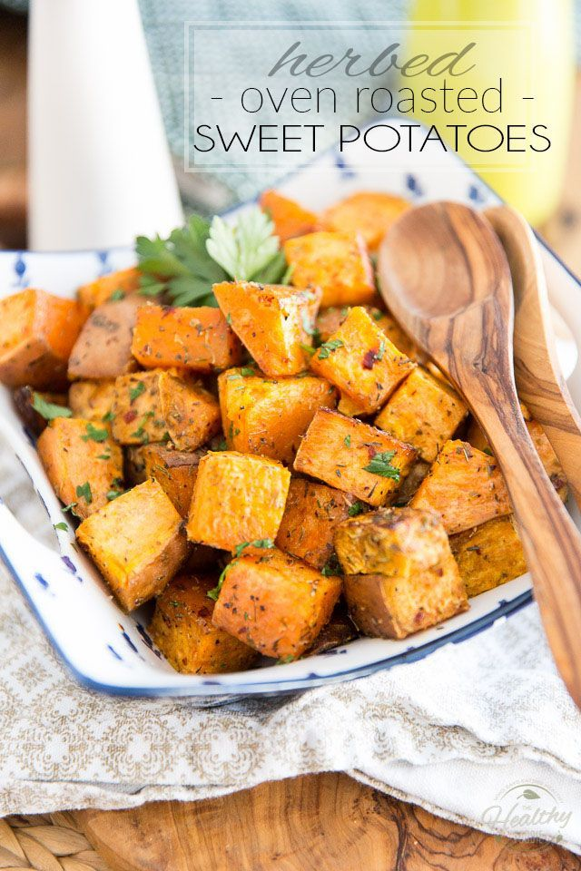 Herbed Oven Roasted Sweet Potatoes -