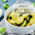 Roasted Buffalo Brussel Sprouts [Recipe]