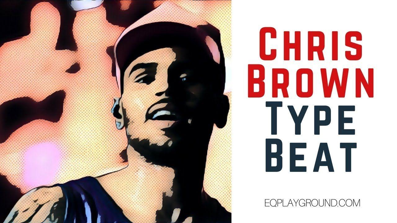 Chris brown type beat hip hop beats instrumental music