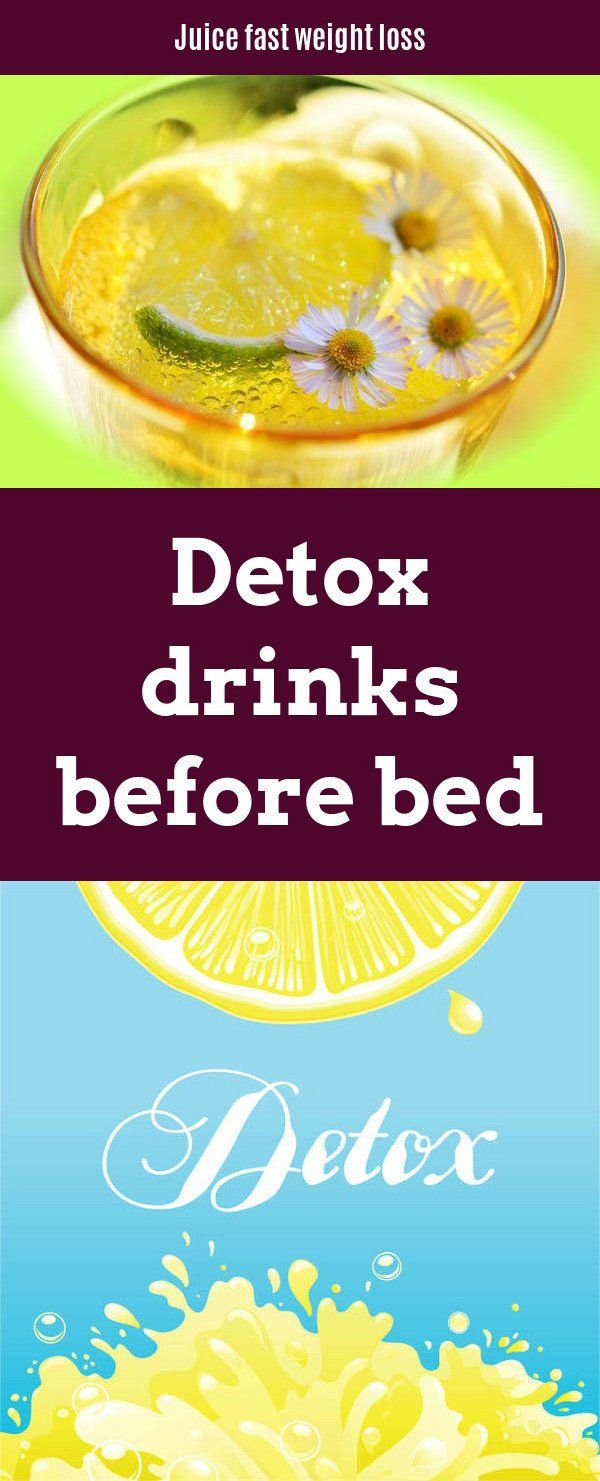 Detox drinks before bed. If you're set on weight loss cleansing, you should formulate a long list of specific rules and follow them consistently.  Juice fast weight loss. #detoxsmoothie #juicefast
