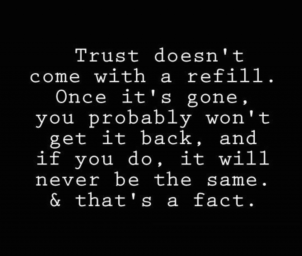 Here's the Thing About Trust..