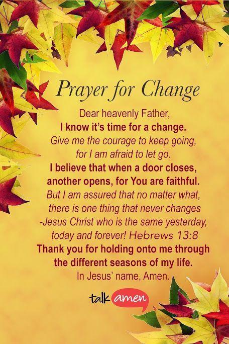 Prayer for change | Prayers | Prayers, Bible prayers ...