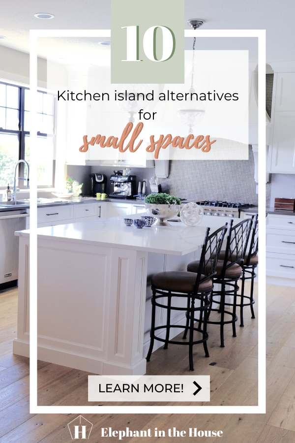 Do you live in a small space? Would you love having a kitchen island but feel that because of your small kitchen that's not possible? Well, let me tell you, I've got 10 kitchen island alternatives for you! Check the full blog post for all the options! #kitchenideas #smallkitchenisland #kitchenislandideas #kitchenislandalternatives #smallkitchenideas #kitchendesing #kitchenislanddecor #kitchendecor