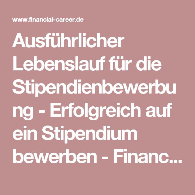 ausfhrlicher lebenslauf fr die stipendienbewerbung erfolgreich auf ein stipendium bewerben financial career - Ausfuhrlicher Lebenslauf Beispiel