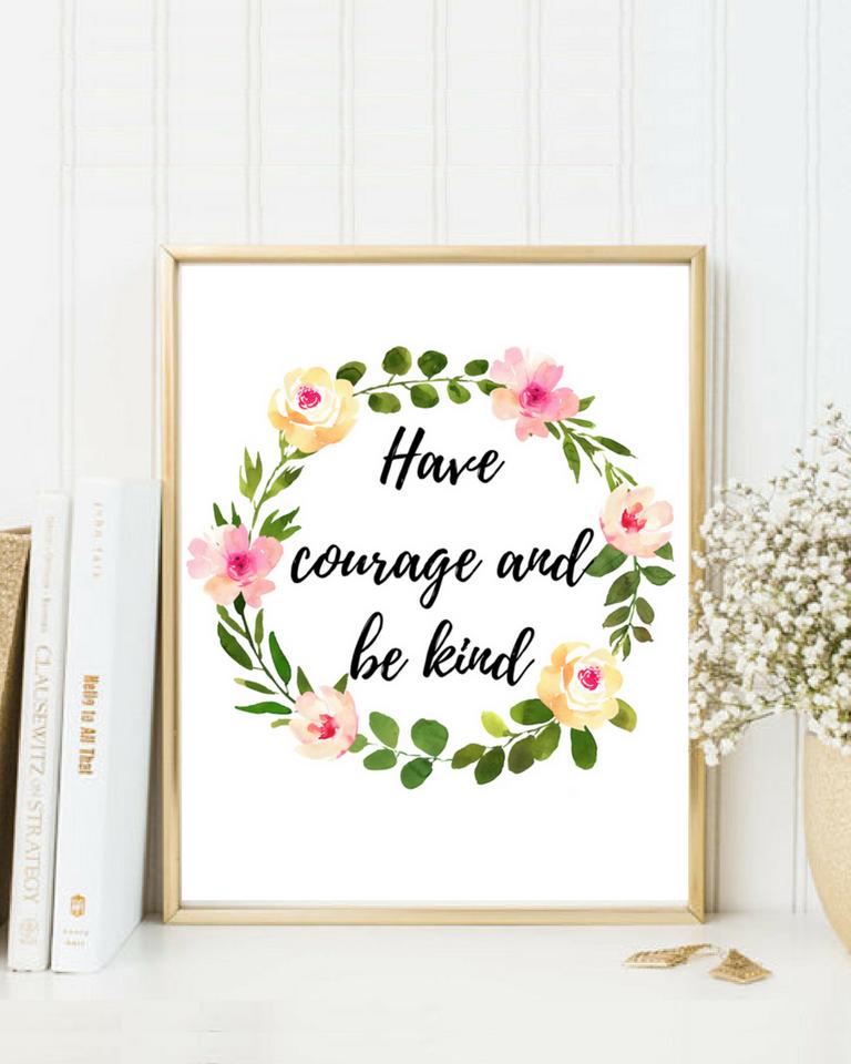 Have Courage And Be Kind Nursery Wall Art Nursery Etsy Flower Wall Art Printable Nursery Art Flower Printable