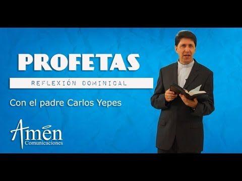 MI RINCON ESPIRITUAL: Padre Carlos Yepes   PROFETAS