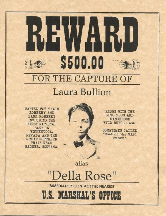 Laura Bullion aka Della Rose Old West Wanted Poster The West - criminal wanted poster