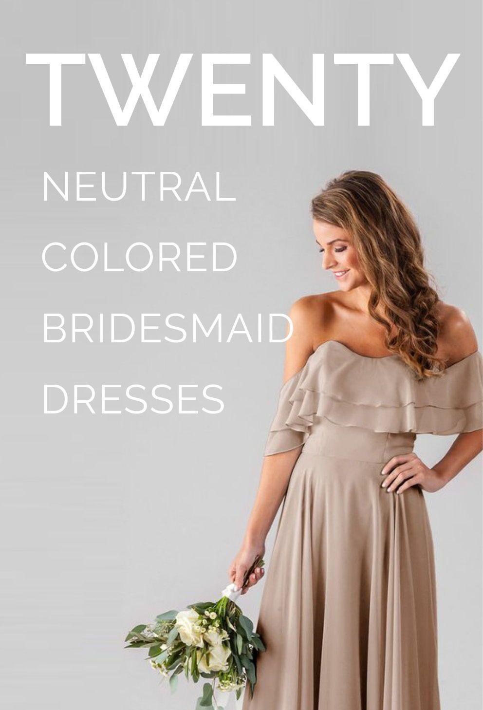 20 Neutral Colored Bridesmaid Dresses Ivory Bridesmaid Dresses Mauve Bridesmaid Dress Neutral Bridesmaid Dresses