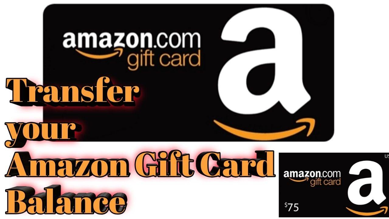Transfer Amazon Gift Card Balance Gift Card Balance Gift Card Amazon Gift Cards