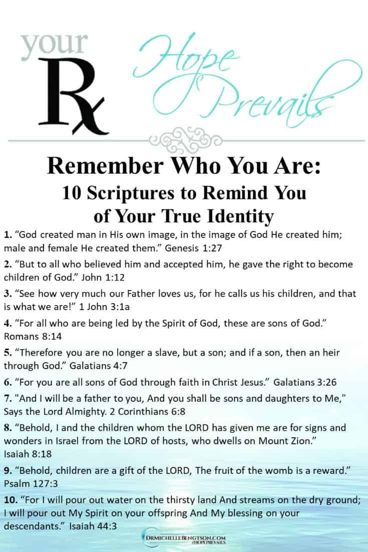 Remember Who You Are: 10 Scriptures to Remind You of Your True Identity | Dr. Michelle Bengtson
