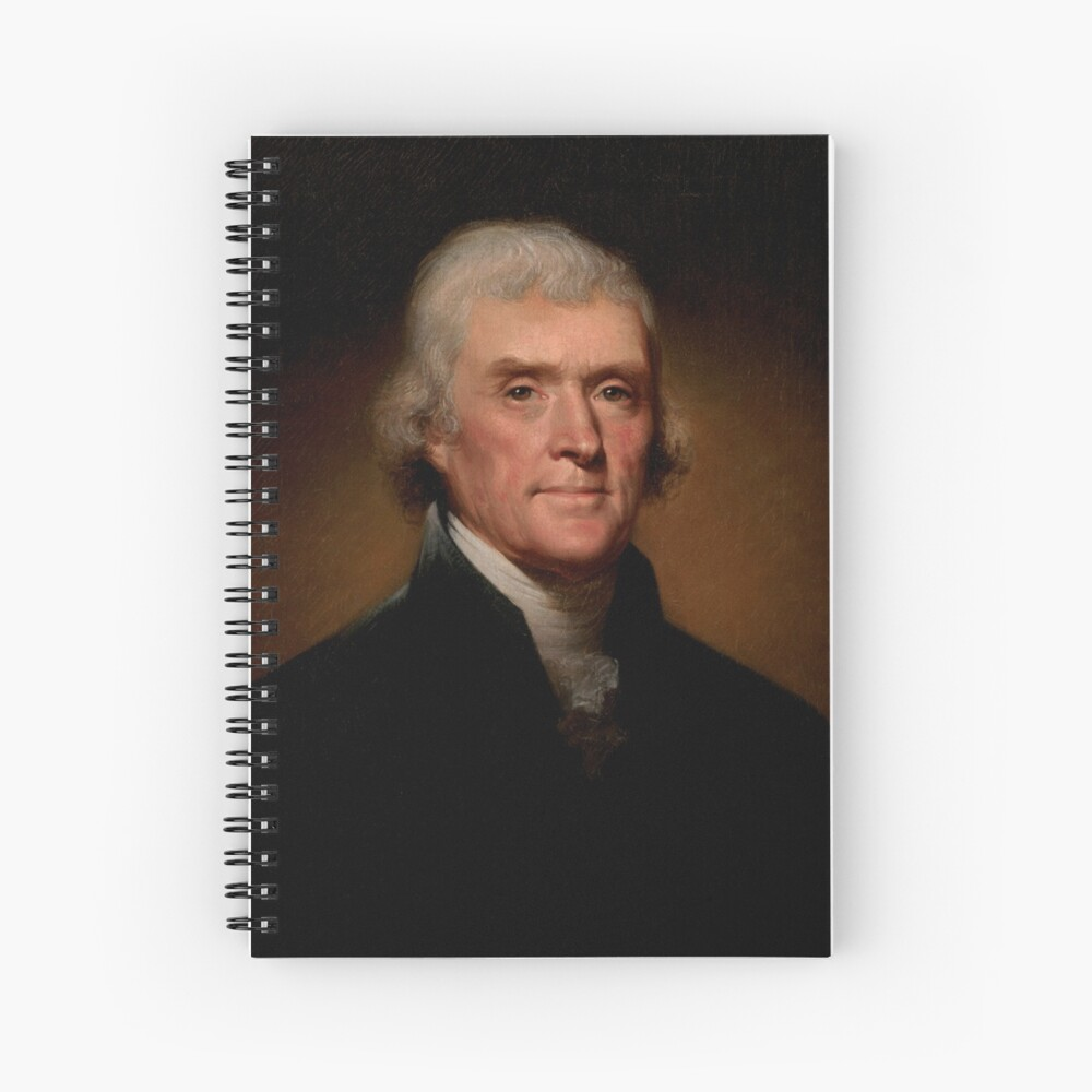 Official Presidential Portrait Of Thomas Jefferson Spiral Notebook By Podartist Red In 2021 Official Presidential Portraits Presidential Portraits Thomas Jefferson