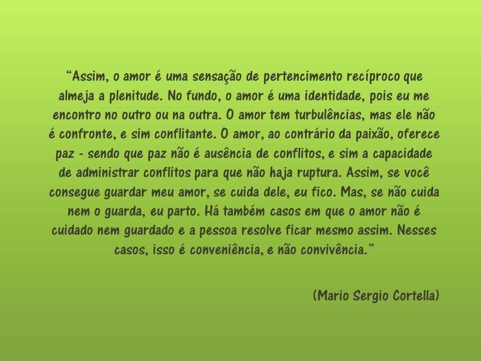 Love By Mario Sergio Cortella Frases Mario Sergio Mario Sergio
