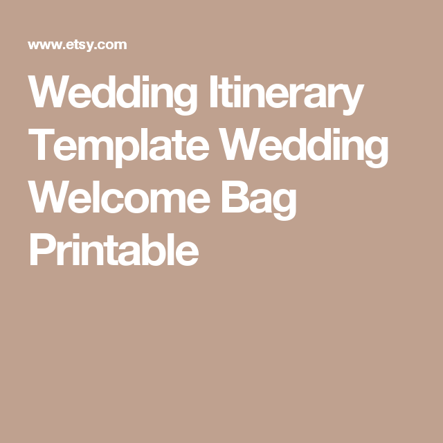 wedding itinerary template wedding welcome bag printable itinerary