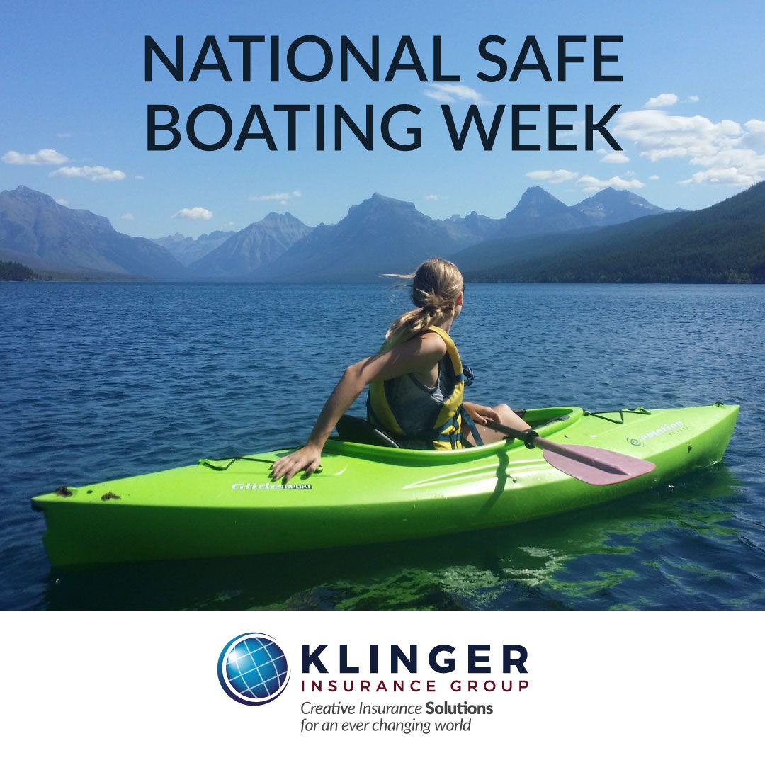 The National Safe Boating Week's goal is to promote
