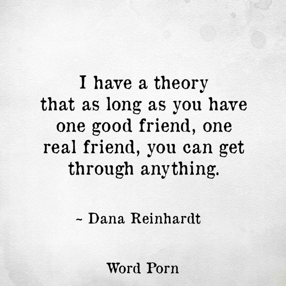 Quotes About Food And Friendship One Good Friend  Way With Words  Pinterest  Life Lessons