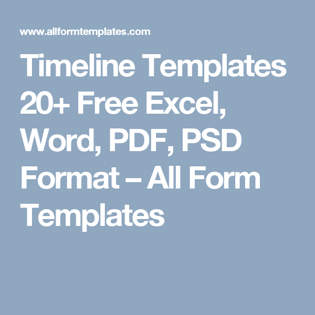 Timeline Templates  Free Excel Word Pdf Psd Format  All