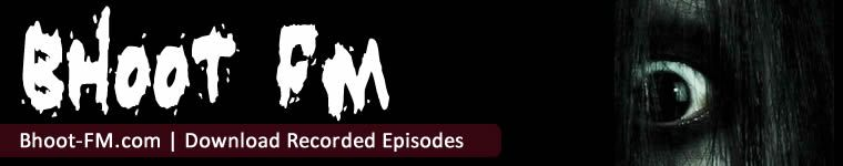 Bhoot FM - Download Bhoot FM Recorded Episodes | MP3 Music