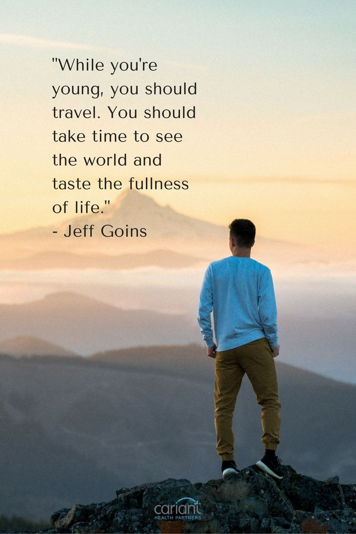 Life Journey Quotes Inspirational Take Time To See The World And Taste The Fullness Of Life
