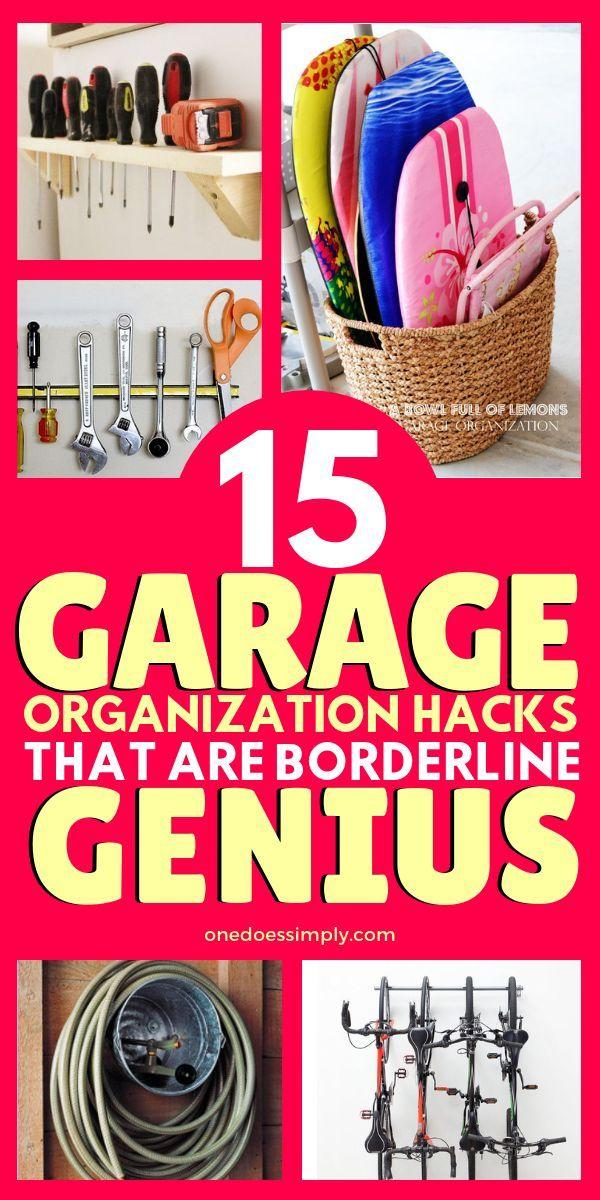 15 garage organization hacks that are borderline genius on best garage organization and storage hacks ideas start for organizing your garage id=49913