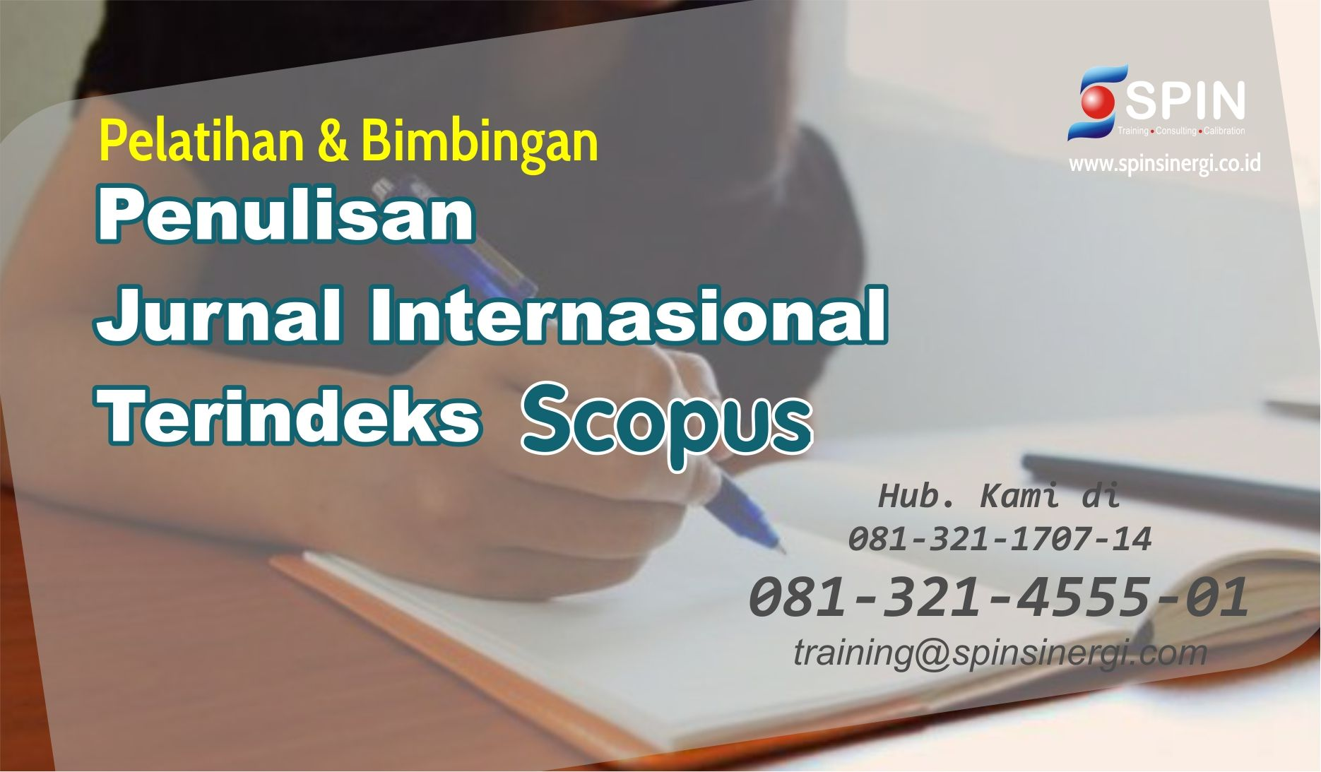 081 321 1707 14 Pelatihan Jurnal Internasional Terindeks Scopus 2018 Latihan Tulisan Science