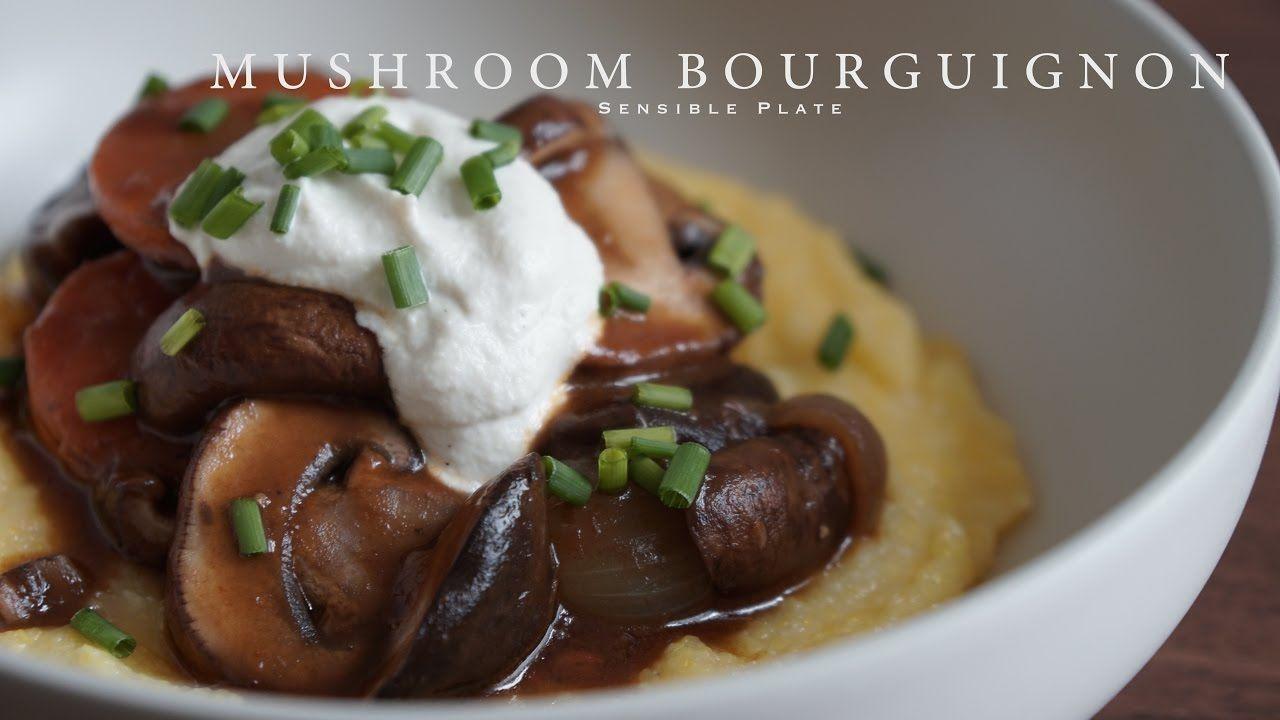 Mushroom Bourguignon with Corn Grits & Vegan Sour Cream ...