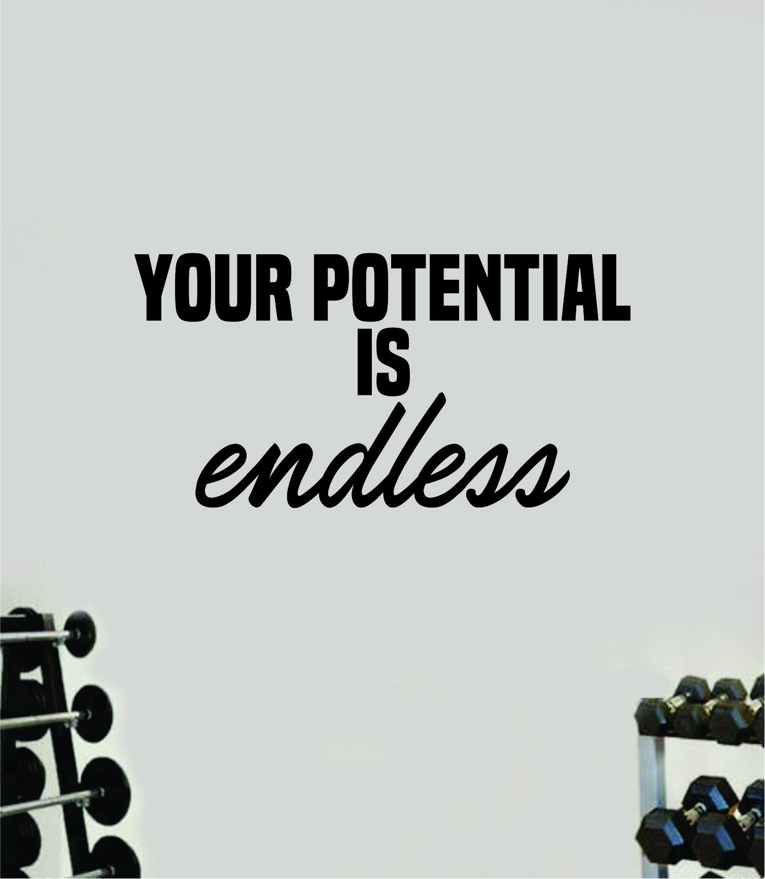 Your Potential is Endless V2 Gym Fitness Wall Decal Home Decor Bedroom Room Vinyl Sticker Teen Art Quote Beast Lift Train Inspirational Motivational Health Girls School - teal