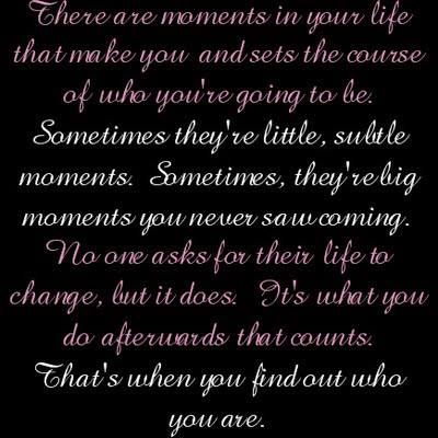 There are moments...