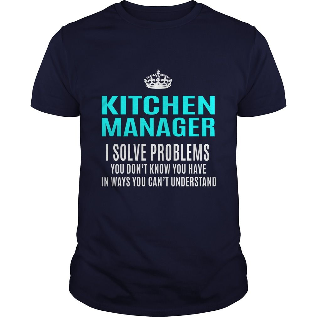 KITCHEN MANAGER T-Shirts, Hoodies. SHOPPING NOW ==►…