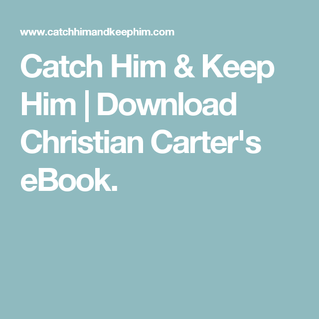 And Catch Ebook Him Keep Him