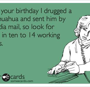 Funny Birthday Ecards For Him Frenkly Com Birthday Ecards Funny Birthday Humor Birthday Ecards
