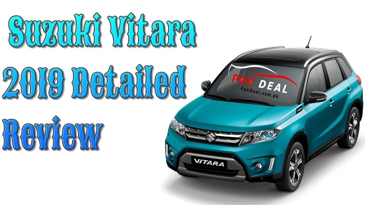 Suzuki Vitara 2019 Detailed Review Pak Deal Official Paks