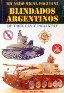 Blindados Argentinos, de Uruguay y Paraguay