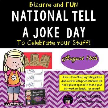 National Tell A Joke Day August 16th Jokes Day Knock Knock Jokes