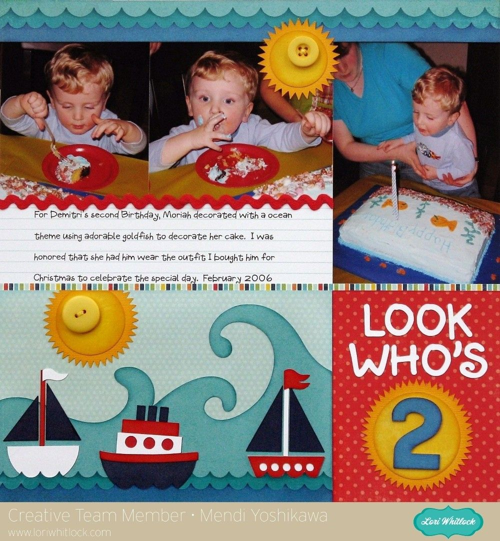 Lori Whitlock Sailboat Birthday Layout by Mendi Yoshikawa - Scrapbook.com